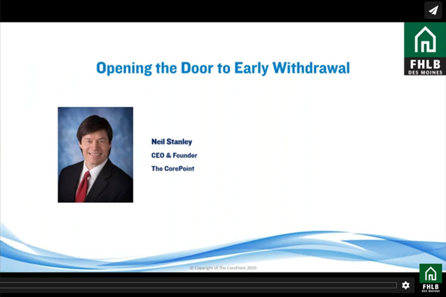 Opening the Door to Early Withdrawal